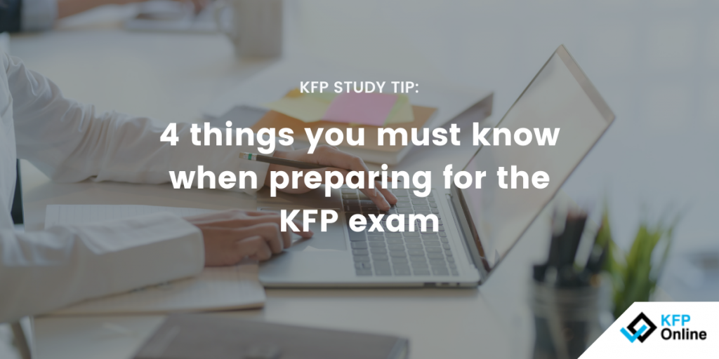 4 things you must know when preparing for the kfp exam