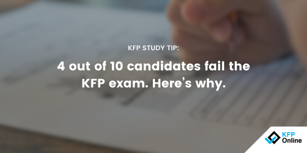 Why candidates fail the KFP Exam